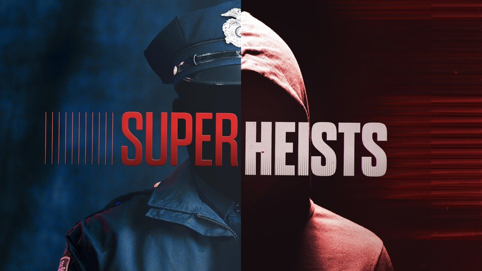 Super Heists - CNBC