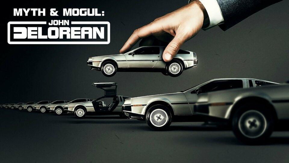 Myth & Mogul: John DeLorean - Netflix
