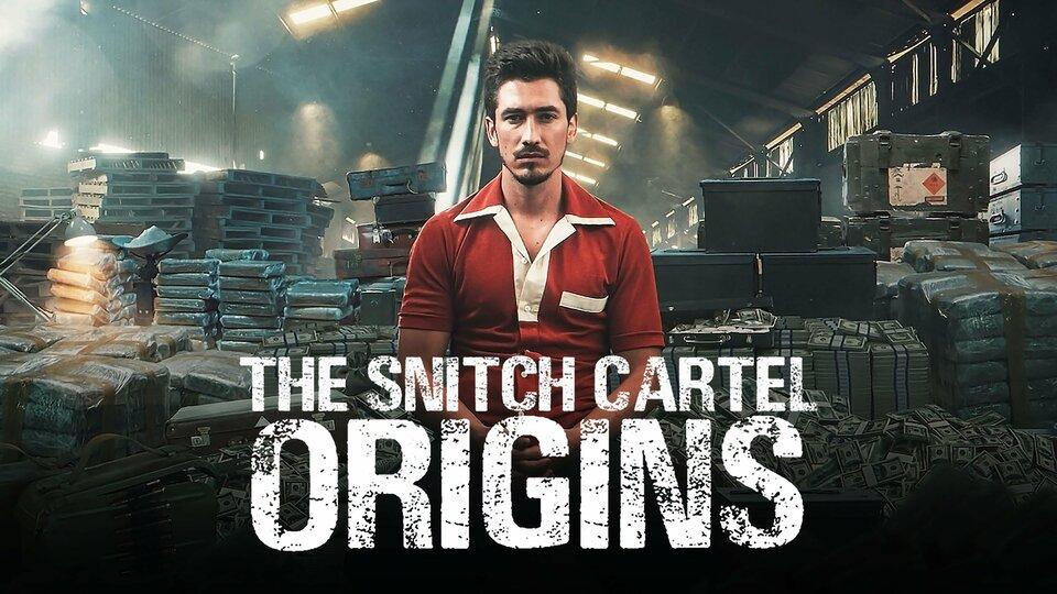 The Snitch Cartel: Origins - Netflix