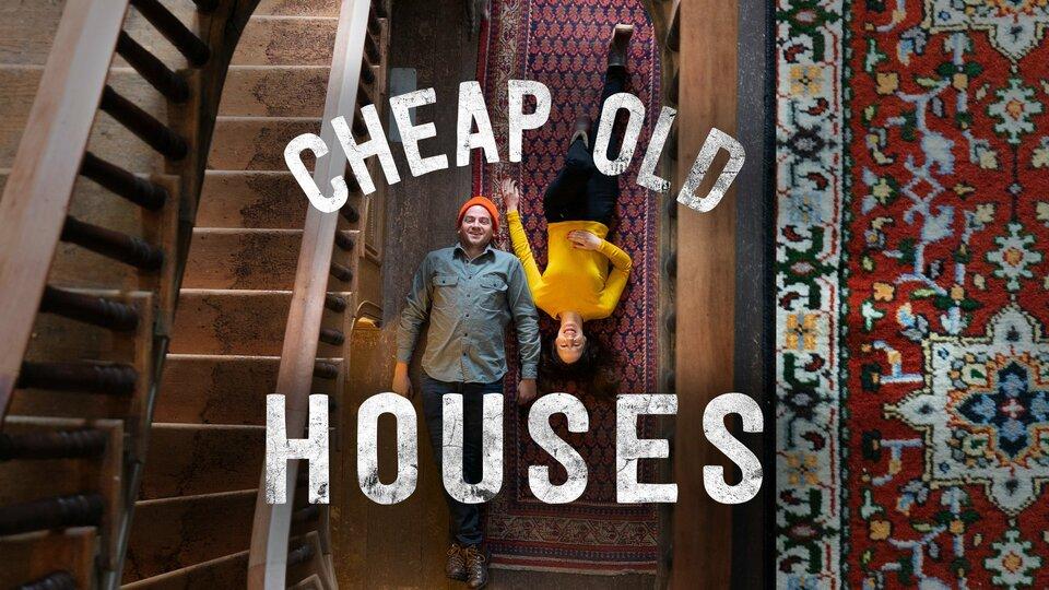 Cheap Old Houses - HGTV