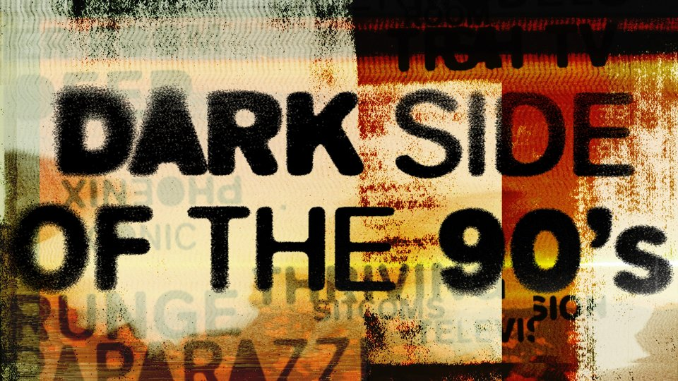 Dark Side of the 90s - Vice