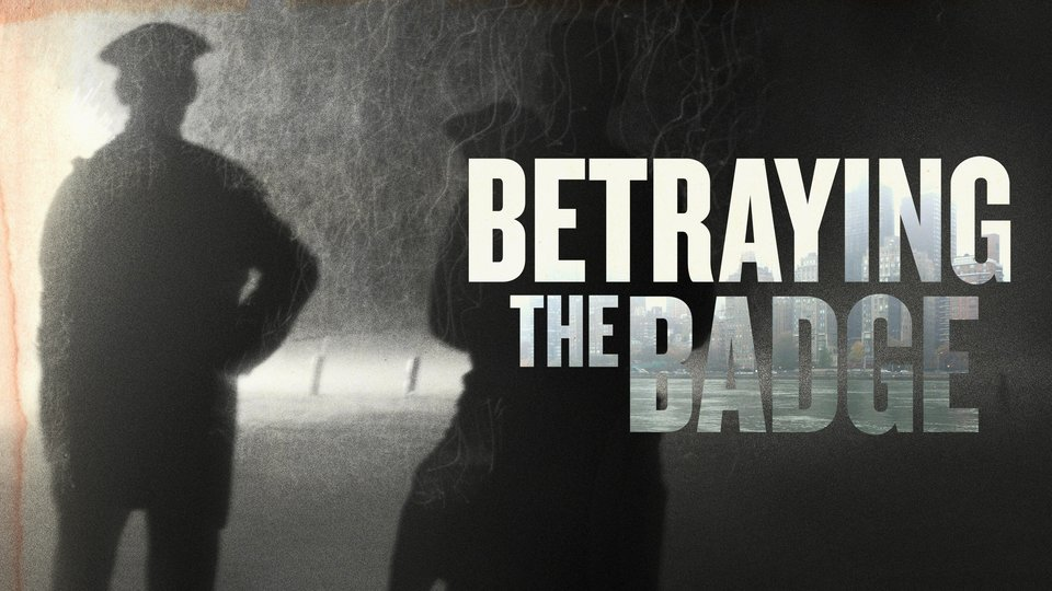 Betraying the Badge - Vice
