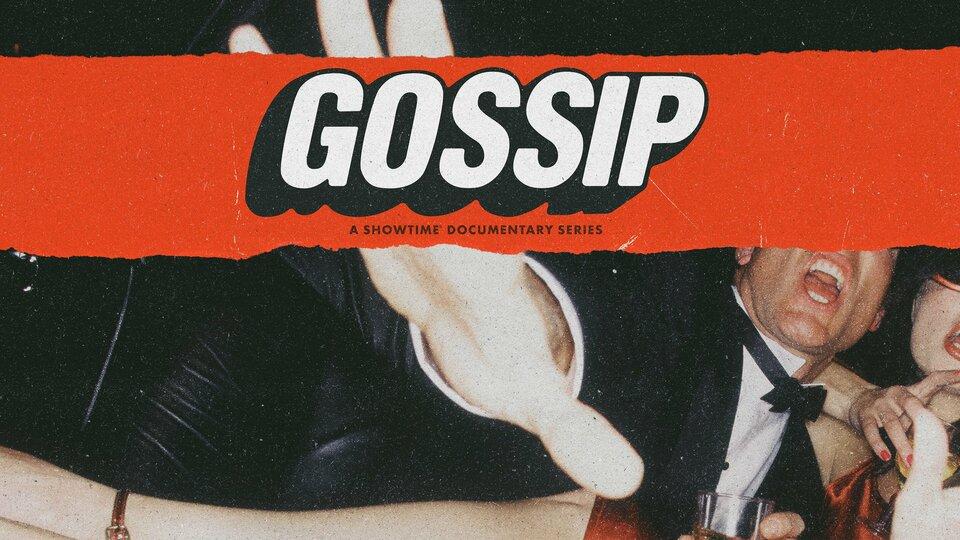 Gossip - Showtime