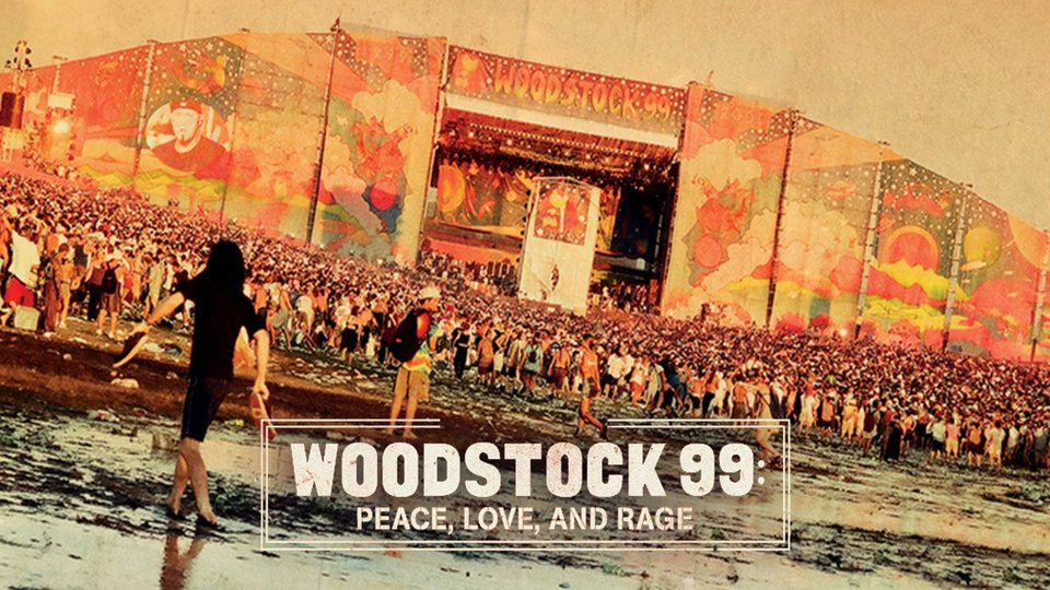 Woodstock 99: Peace, Love, and Rage - HBO