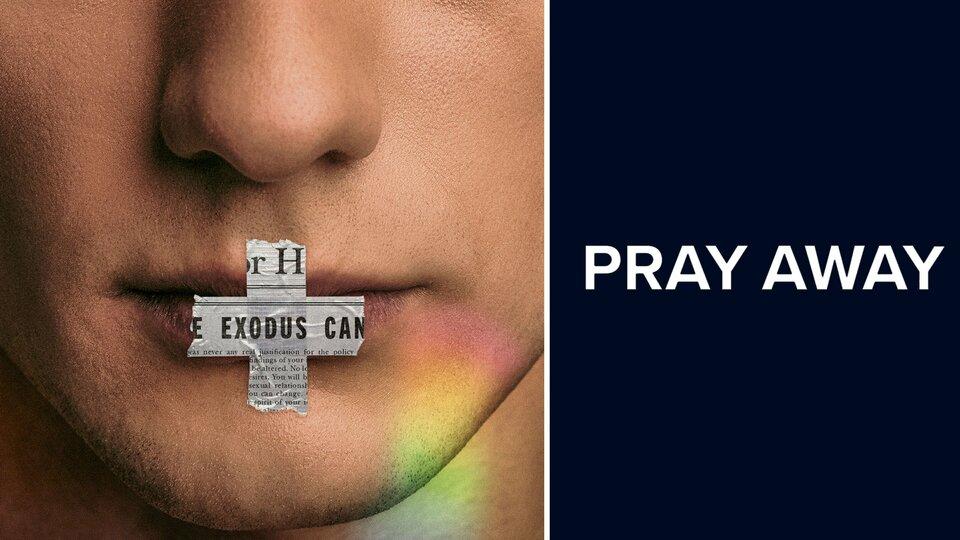 Pray Away - Netflix