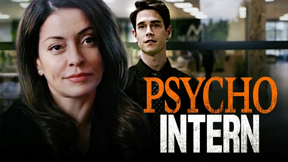 Psycho Intern - Lifetime
