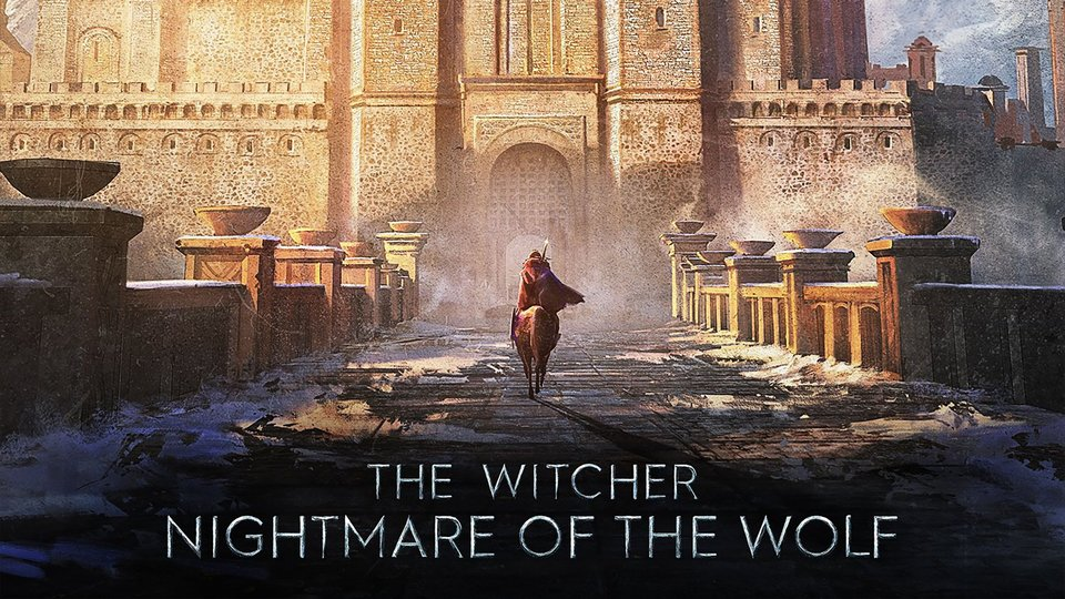 The Witcher: Nightmare of the Wolf - Netflix