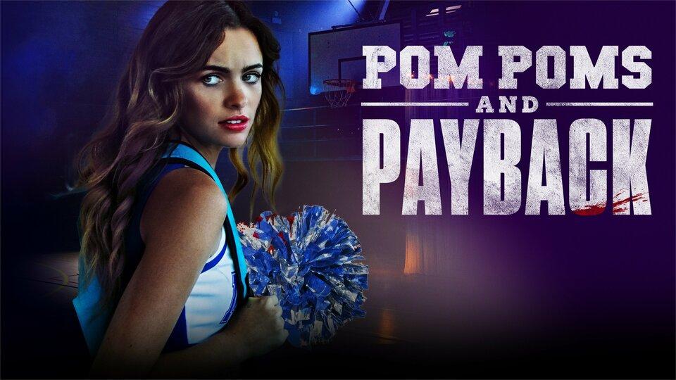Pom Poms and Payback - Lifetime