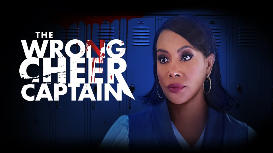 The Wrong Cheer Captain - Lifetime