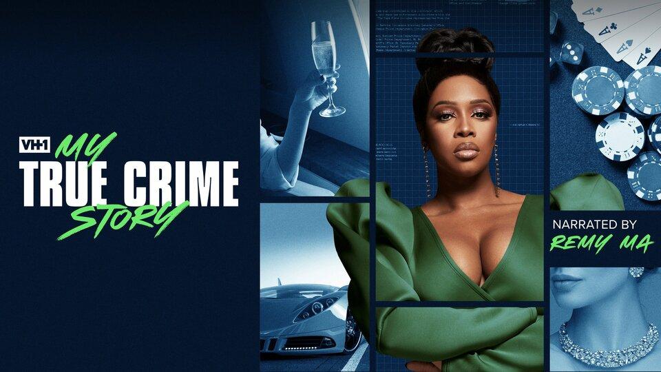 My True Crime Story - VH1