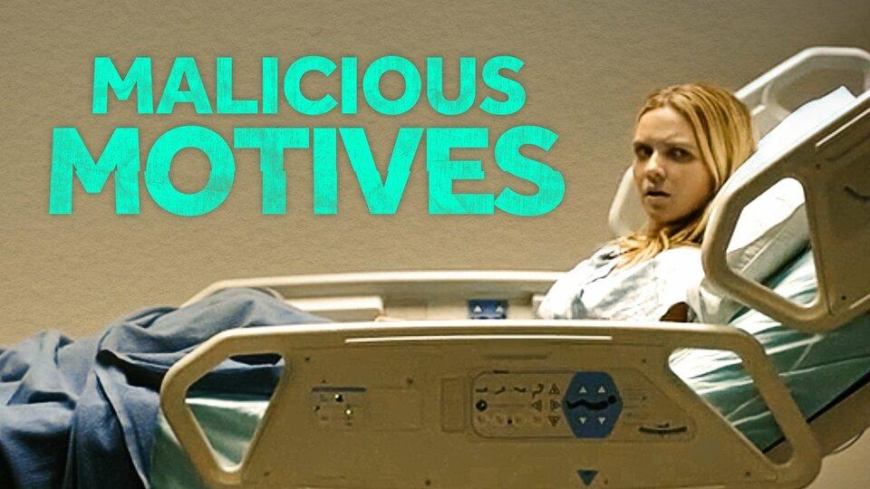 Malicious Motives - Lifetime Movie Network