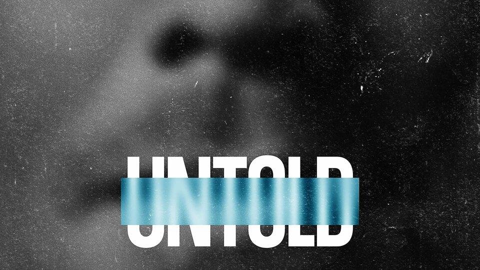 Untold - Netflix
