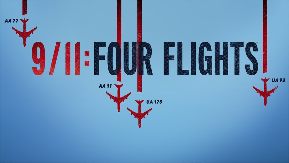 9/11: Four Flights - History Channel