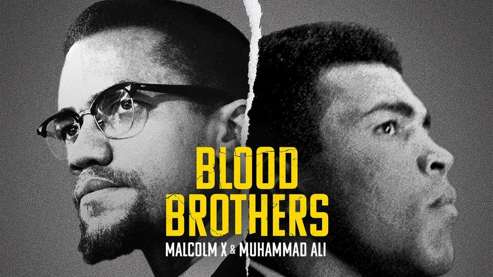 Blood Brothers: Malcolm X & Muhammad Ali - Netflix