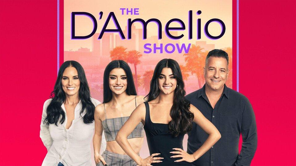 The D'Amelio Show - Hulu