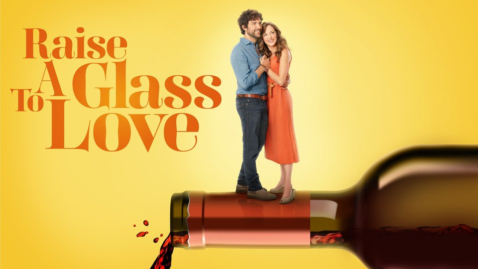 Raise a Glass to Love