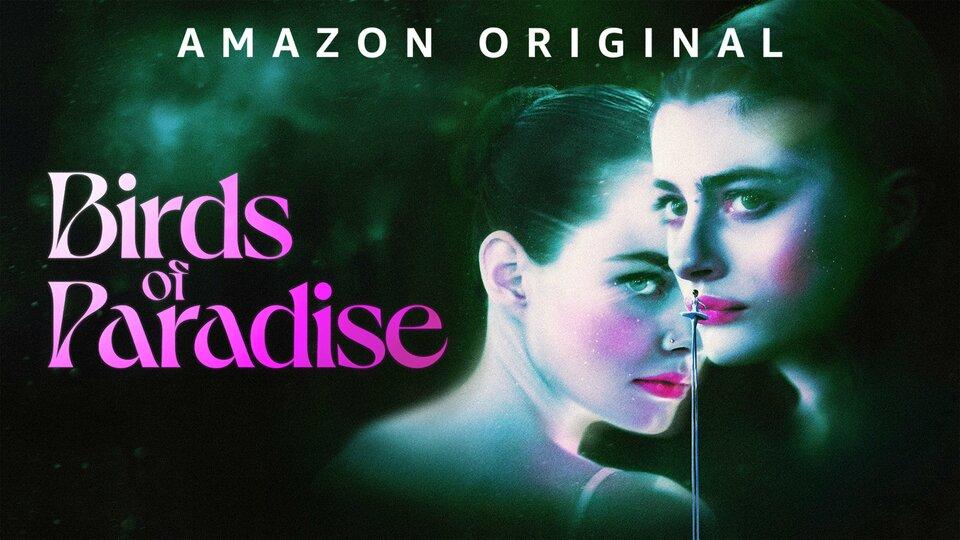 Birds of Paradise - Amazon Prime