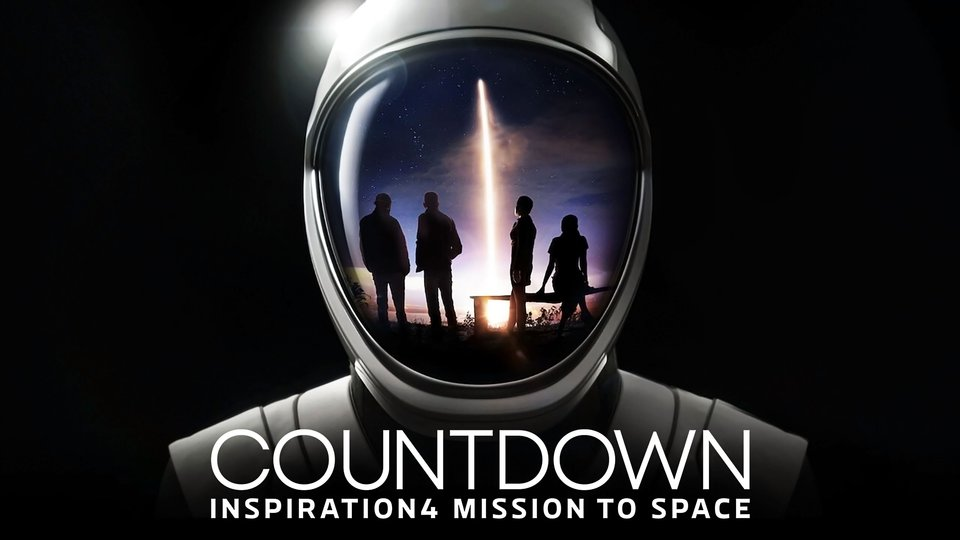Countdown: Inspiration4 Mission to Space - Netflix