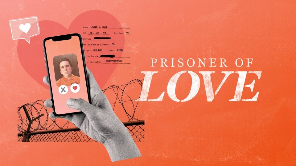 Prisoner of Love - Discovery+