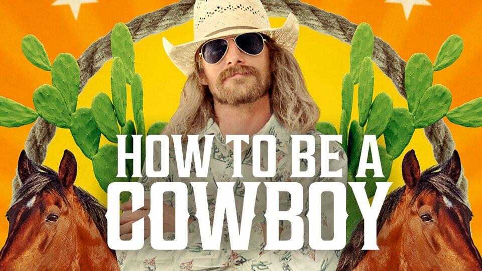 How to Be a Cowboy - Netflix