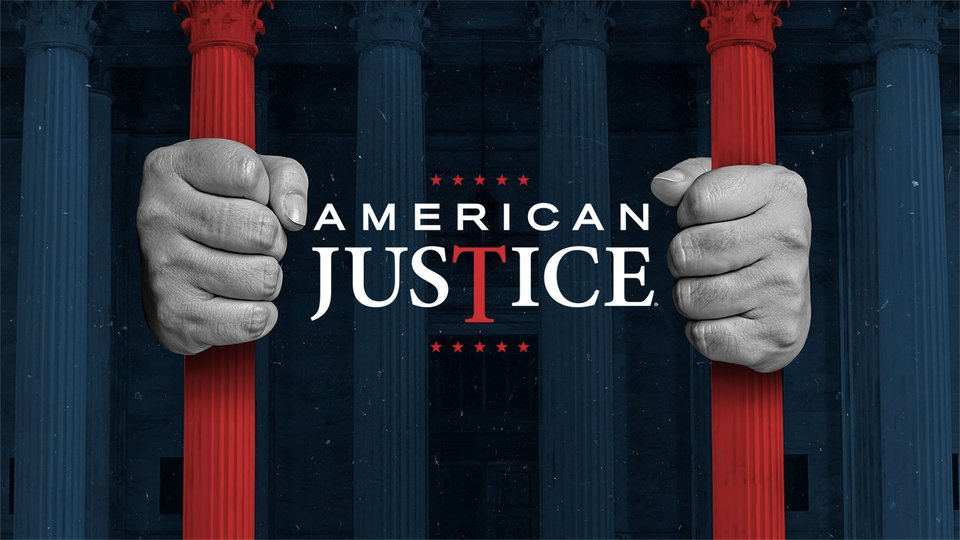 American Justice - A&E