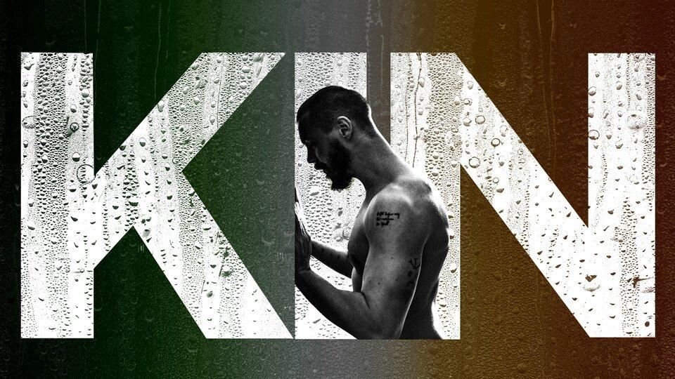 Kin - AMC+