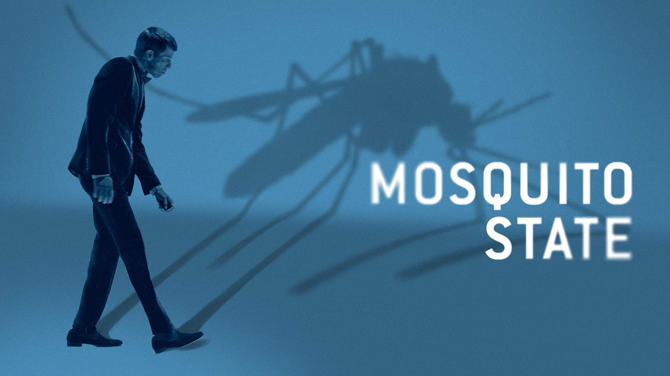 Mosquito State - Shudder