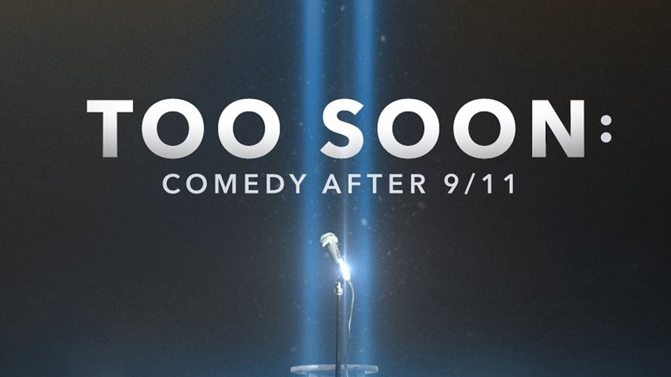 Too Soon: Comedy After 9/11 - Vice