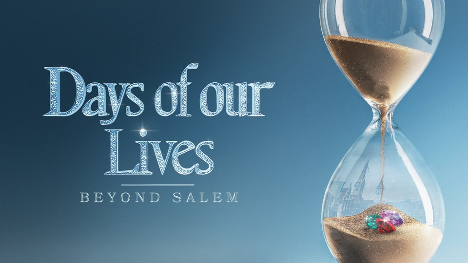 Days of Our Lives: Beyond Salem - Peacock