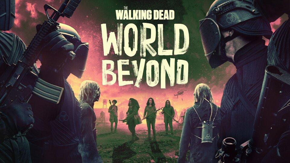 The Walking Dead: World Beyond - AMC