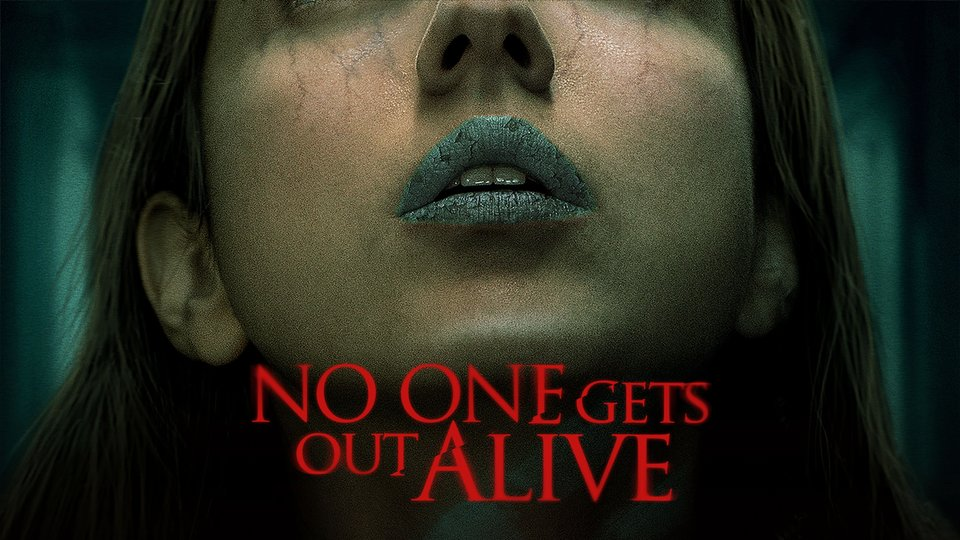 No One Gets Out Alive - Netflix