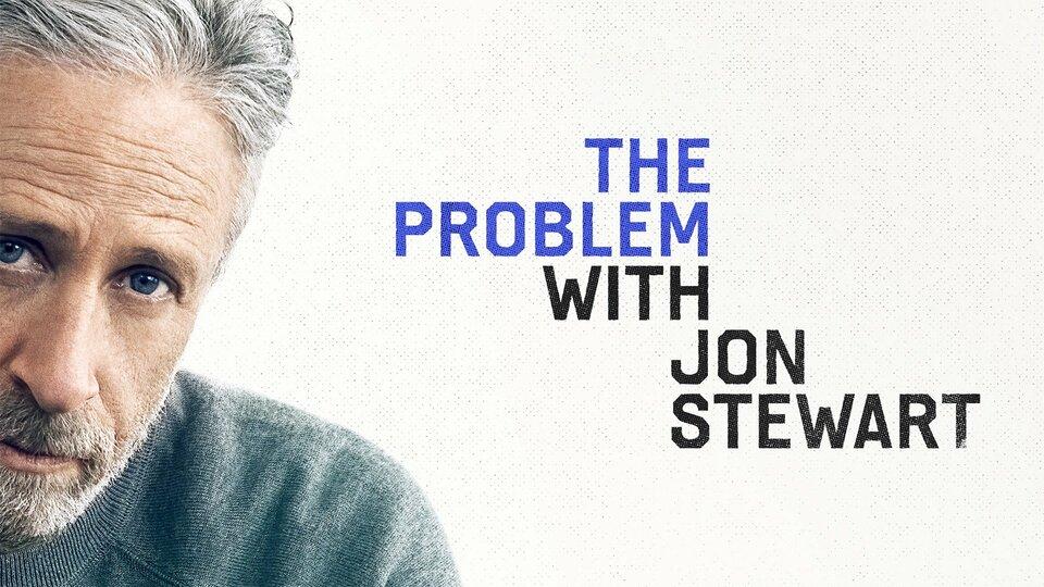 The Problem With Jon Stewart - Apple TV+