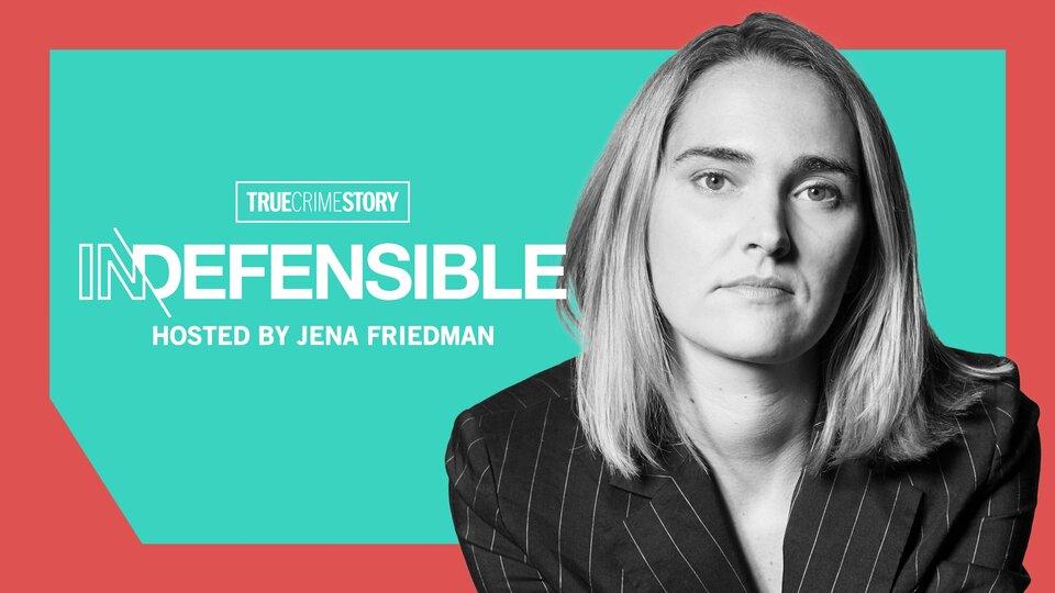 True Crime Story: Indefensible - Sundance