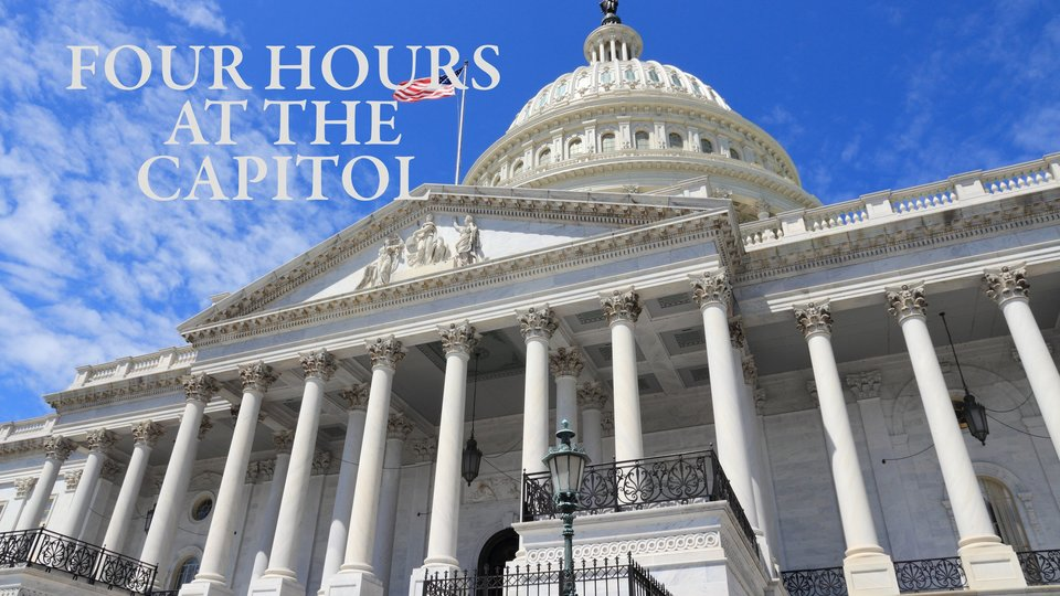 Four Hours at the Capitol - HBO
