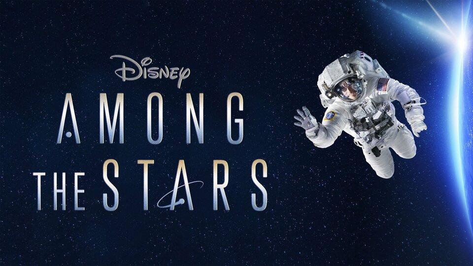 Among the Stars - Disney+