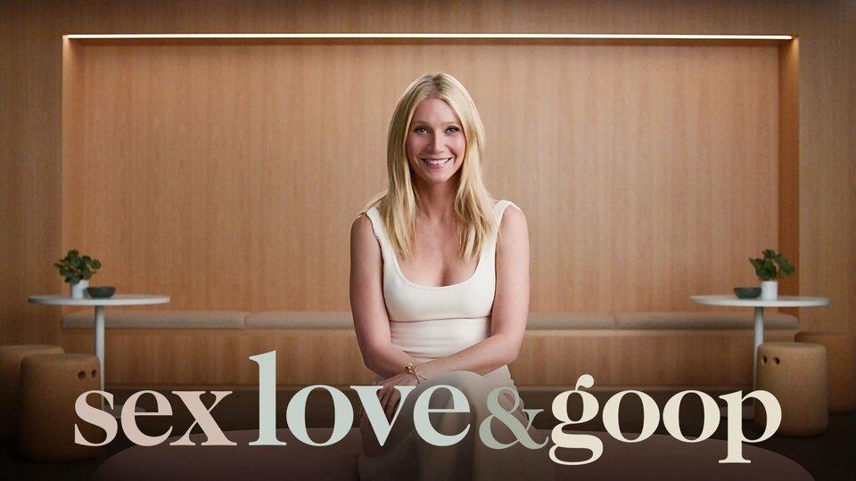 Sex, Love & Goop - Netflix