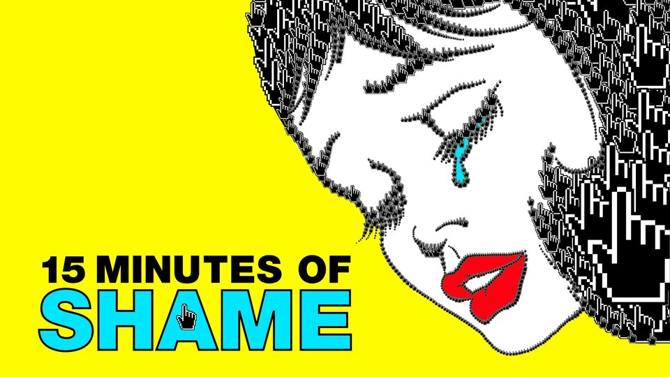 15 Minutes of Shame - HBO Max