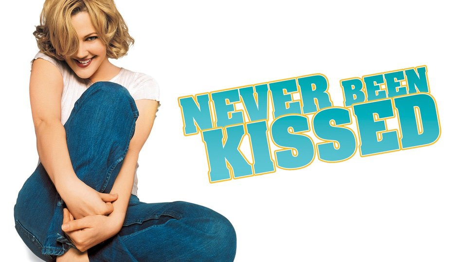 Never Been Kissed -