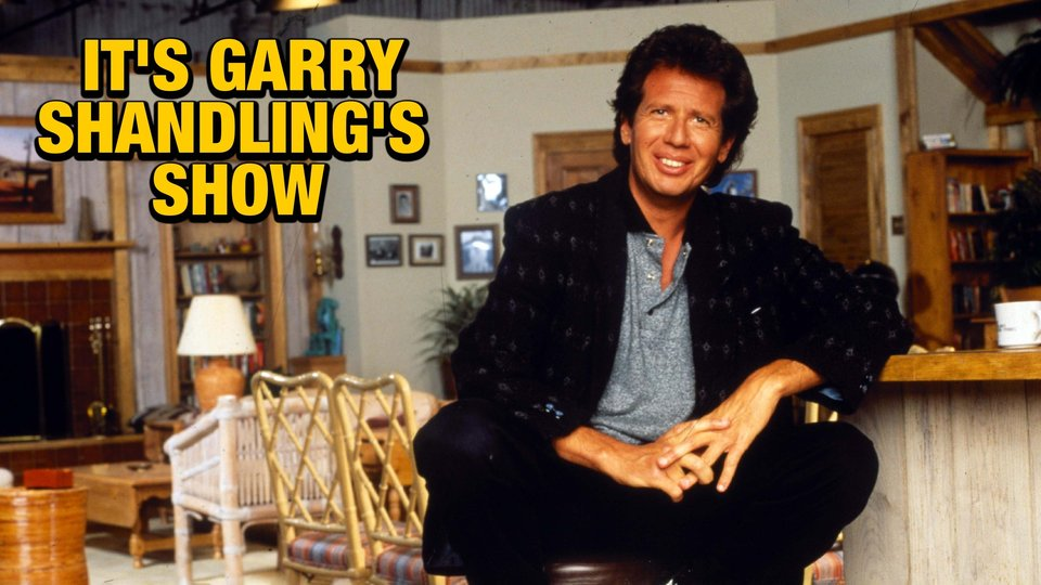 It's Garry Shandling's Show - Showtime