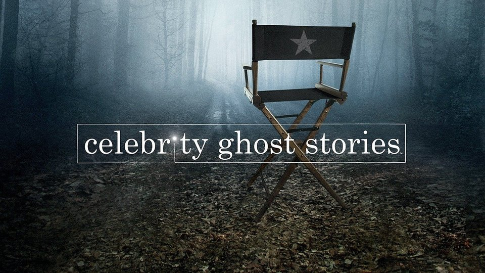 Celebrity Ghost Stories (A&E)