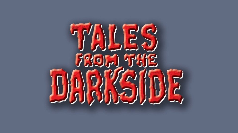 Tales from the Darkside - Syndicated