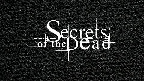 Secrets of the Dead - PBS