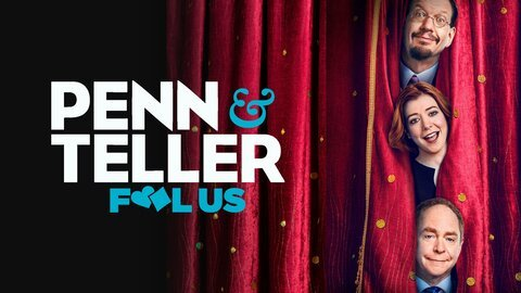 Penn & Teller: Fool Us - The CW