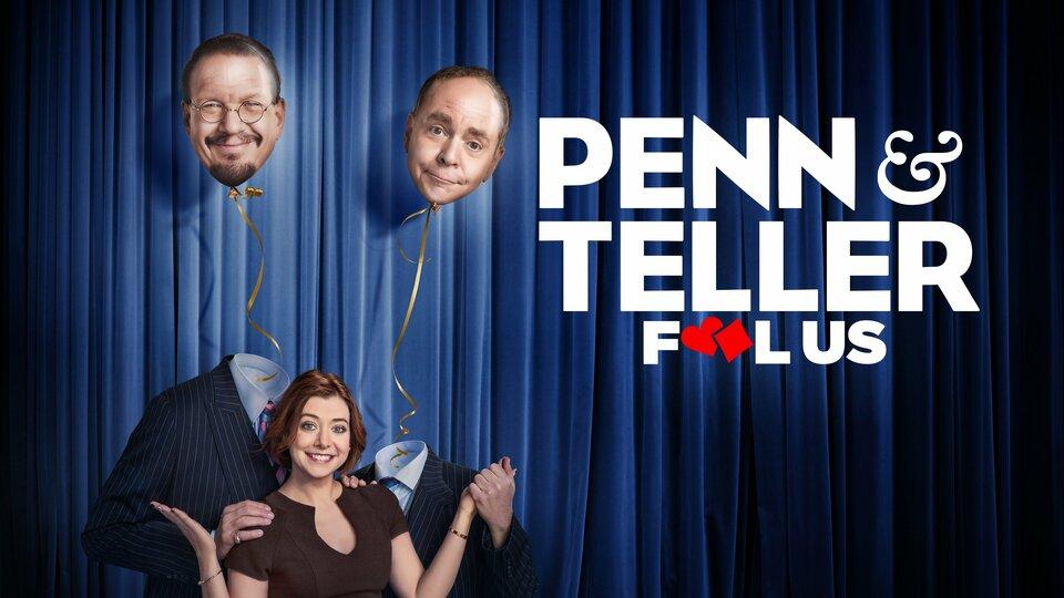 Penn & Teller: Fool Us - The CW