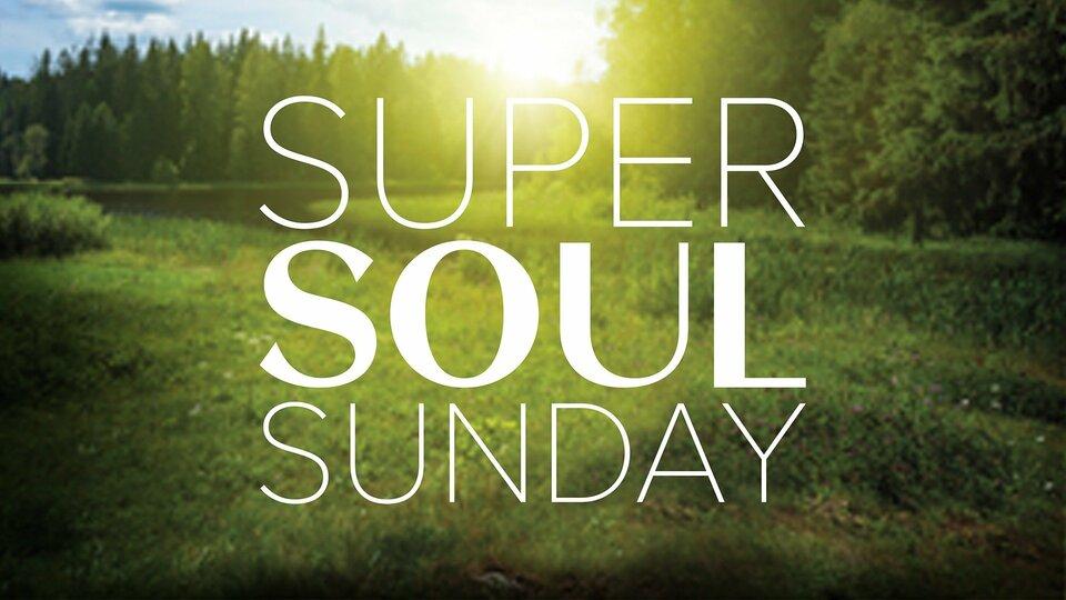 Super Soul Sunday - OWN