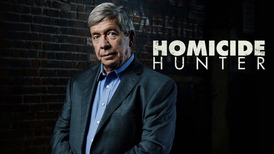 Homicide Hunter - Investigation Discovery