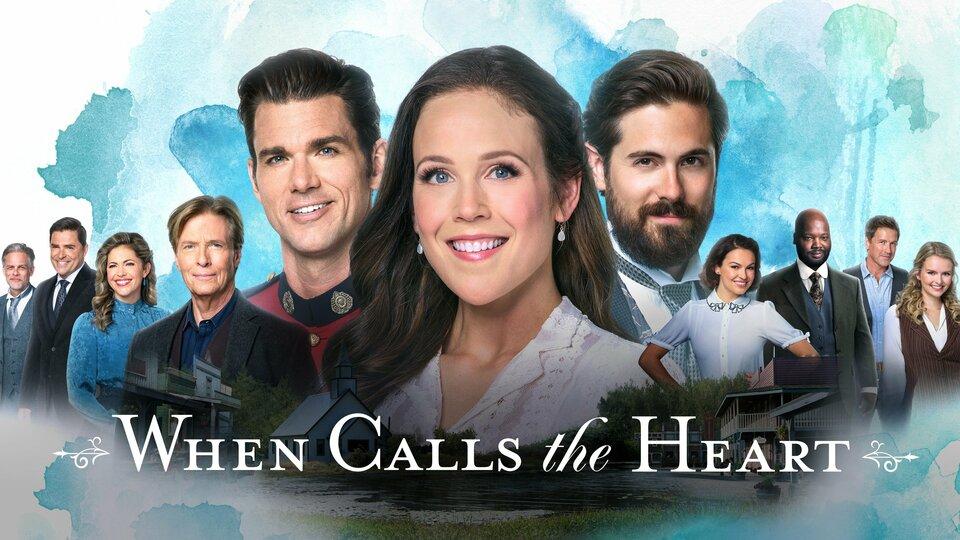 When Calls the Heart - Hallmark Channel