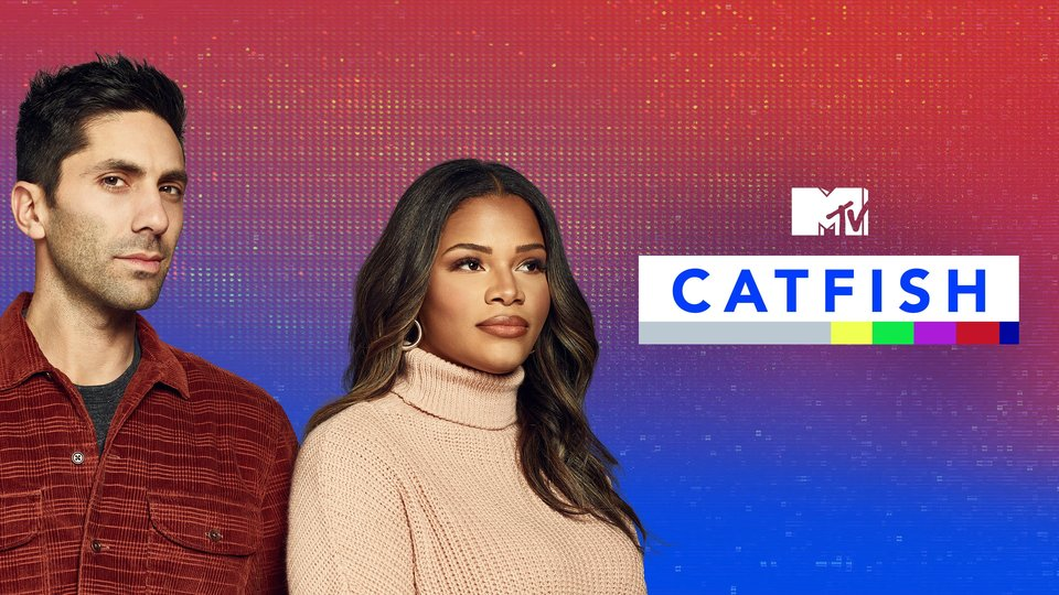 Catfish: The TV Show (MTV)