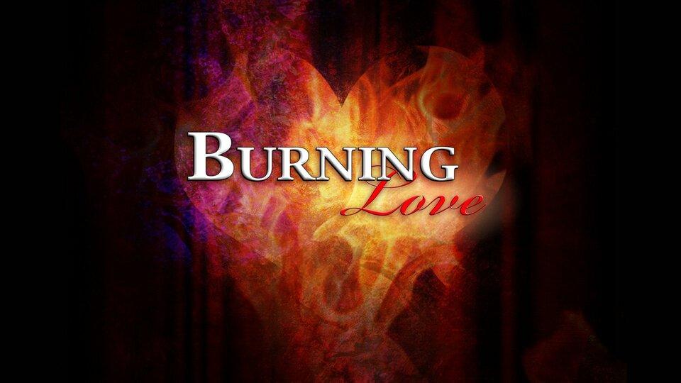 Burning Love - E!